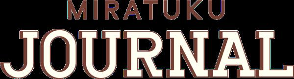 miratuku JOURNAL
